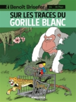 Benoît Brisefer - ThierryCulliford, PascalGarray, LucParthoens