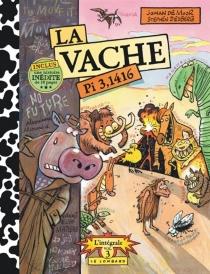 La vache : l'intégrale | Volume 3 - JohanDe Moor