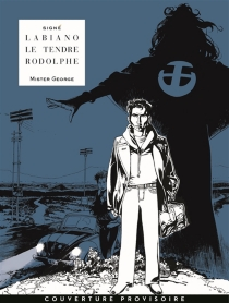 Mister George : intégrale - Hugues Labiano