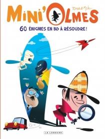 Mini'Olmes : 60 énigmes en BD à résoudre ! - Moko