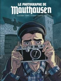 Le photographe de Mauthausen - Pedro J.Colombo