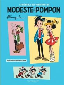 L'intégrale des aventures de Modeste et Pompon - AndréFranquin
