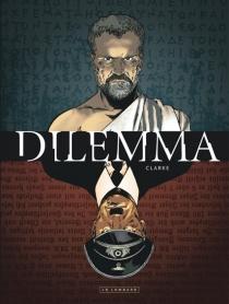 Dilemma : version A - Clarke