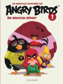 Les nouvelles aventures des Angry birds - JeffParker