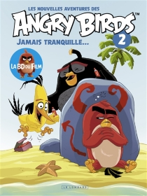 Les nouvelles aventures des Angry birds - Nathan Cosby