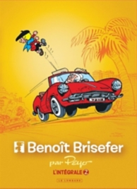 Benoît Brisefer : l'intégrale | Volume 2