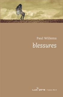Blessures - Paul Willems