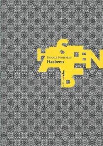 Hasbeen - PascaleFonteneau