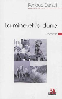 La mine et la dune - RenaudDenuit