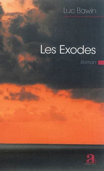 Les exodes - Luc Bawin