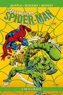 Spectacular Spider-Man : l'intégrale - Elliot S.Maggin