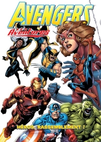 Avengers : earth's mightiest heroes| Avengers : les plus grands héros de la Terre - Joe Casey