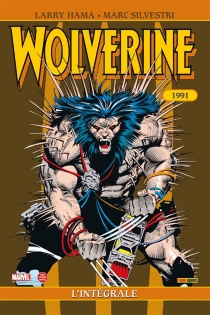 Wolverine : l'intégrale 1991 - LarryHama