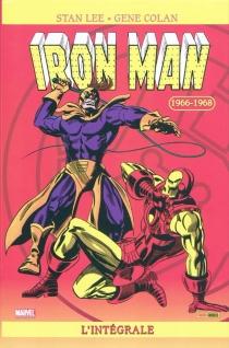 Iron Man : l'intégrale - ArchieGoodwin
