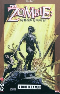 The zombie, Simon Garth - Kyle Hotz