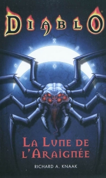 La lune de l'Araignée - Richard A. Knaak