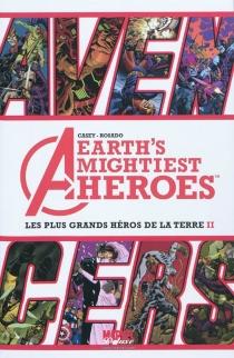 Avengers : earth's mightiest heroes| Avengers : les plus grands héros de la Terre - JoeCasey