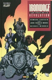 Ironwolf : les feux de la révolution - HowardChaykin