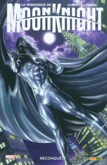 La vengeance de Moon Knight - GreggHurwitz