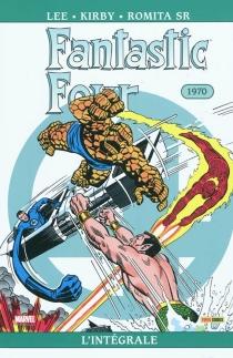 Fantastic Four : l'intégrale - JackKirby