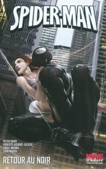 Spider-Man : retour au noir - RobertoAguirre-Sacasa