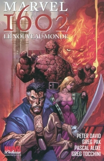 Marvel 1602 | Volume 2, Le nouveau monde - Peter David