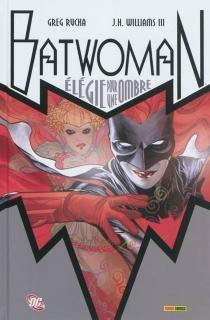 Batwoman : élégie pour une ombre - GregRucka