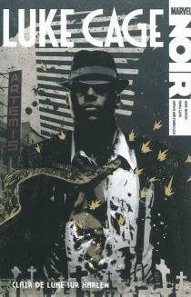 Luke Cage noir : clair de lune sur Harlem - MikeBenson