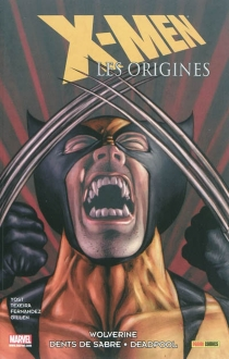 X-Men : les origines | Volume 3 -