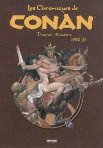 1980| Les chroniques de Conan - JohnBuscema