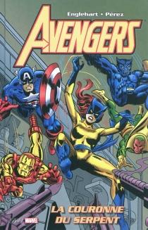 Avengers : la couronne du serpent - SteveEnglehart