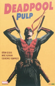 Deadpool pulp - Mike Benson