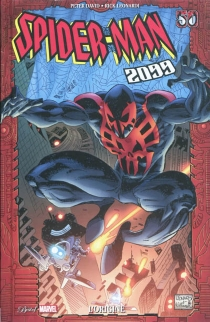 Spider-Man 2099 : l'origine - Peter David