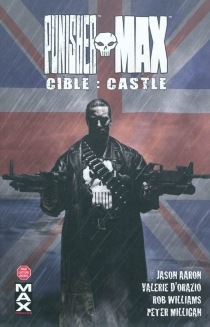 Punisher Max | Volume 3, Cible Castle -