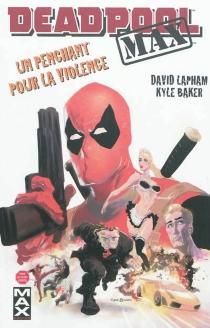 Deadpool max - KyleBaker