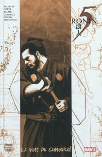 5 ronin : la voie du samouraï - PeterMilligan