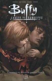 Buffy contre les vampires : chroniques des tueuses de vampires -