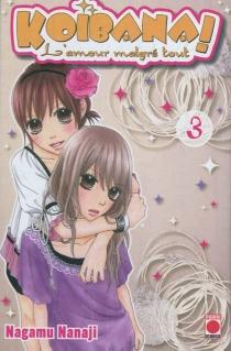 Koibana ! : l'amour malgré tout - NanajiNagamu
