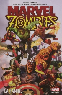 Marvel zombies - Robert Kirkman