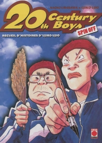 20th century boys : spin-off - Ujiko Ujio