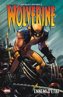 Wolverine : ennemi d'Etat - MarkMillar