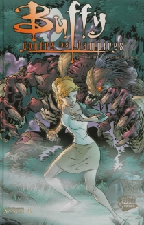 Buffy contre les vampires| Saison 4 - ChristopherGolden