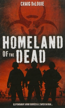 Homeland of the dead - Craig DiLouie