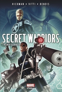 Secret warriors - Brian Michael Bendis