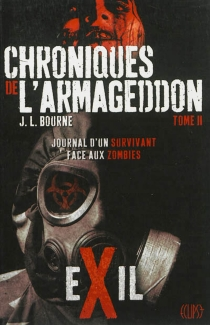 Chroniques de l'Armageddon - J.L.Bourne