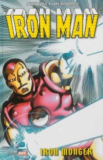 Iron Man : Iron monger - DennisO'Neil