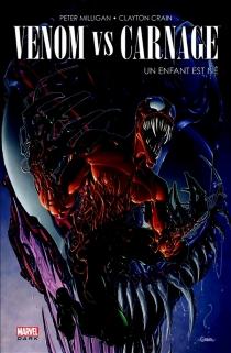Venom vs Carnage : un enfant est né - ClaytonCrain