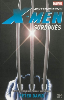 Astonishing X-Men : surdoués - Peter David