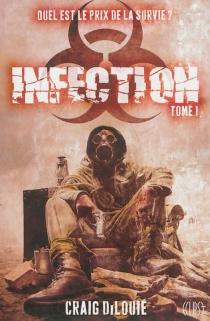 Infection - CraigDiLouie