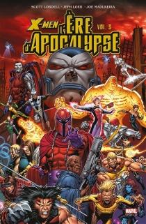X-Men : l'ère d'Apocalypse - ScottLobdell